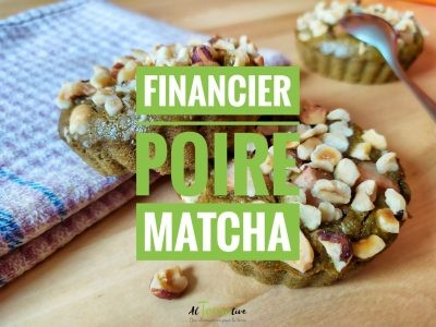 Financier poire matcha