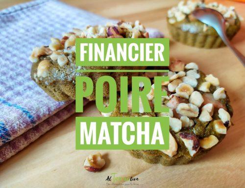 La recette d'un financier poire et matcha délicieux, santé et rapide, oui c'est possible !